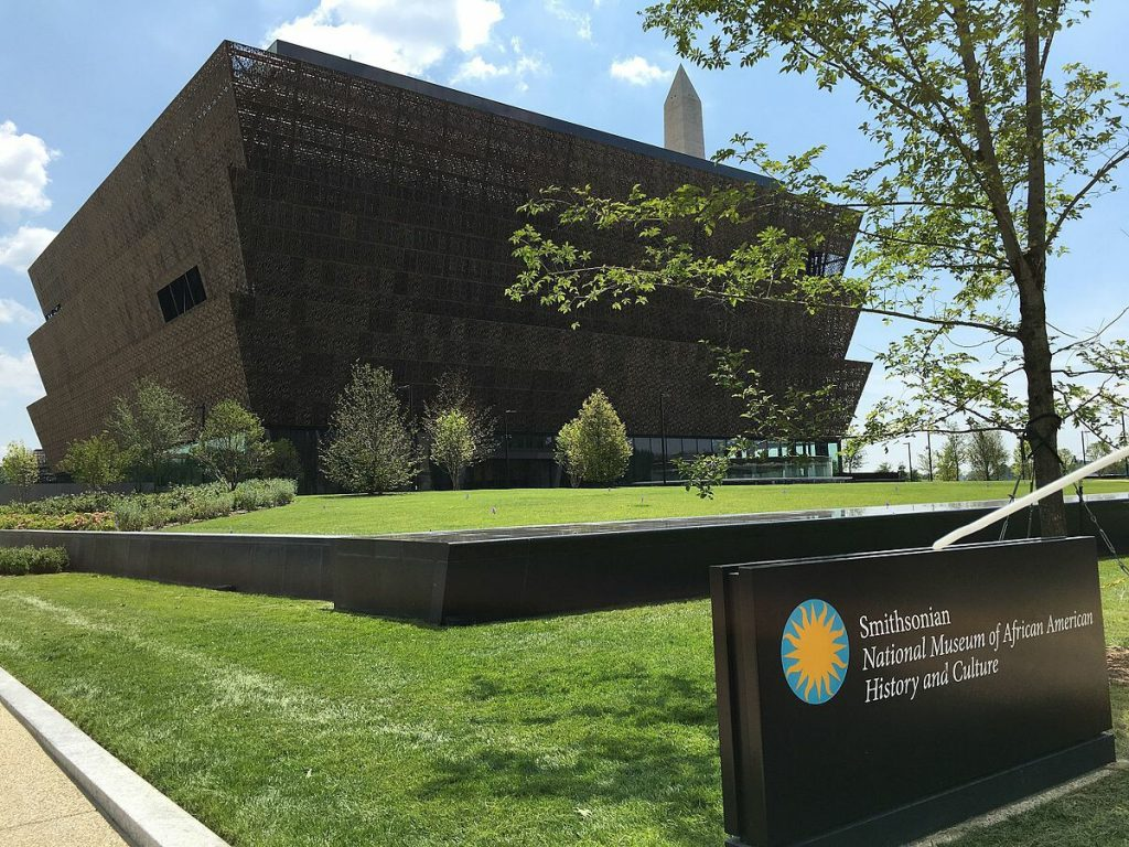 The Smithsonian Institution's National Museum of African American History and Culture.
