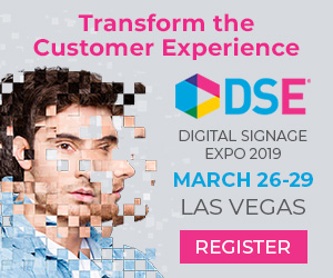 Experience Transformed at Digital Signage Expo 2019